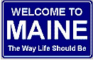 There Is Only One Maine. Lucky Us, Shucks For You.