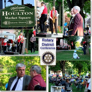 Houlton Maine Host Town For 2012 Rotary District 7810 Annual Conference.